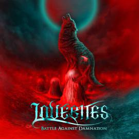 LOVEBITES - BATTLE AGAUINST DAMNATION